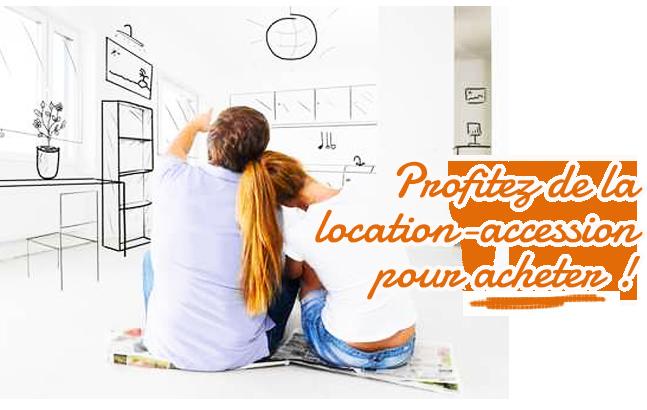 Profitez de la location-accession pour acheter